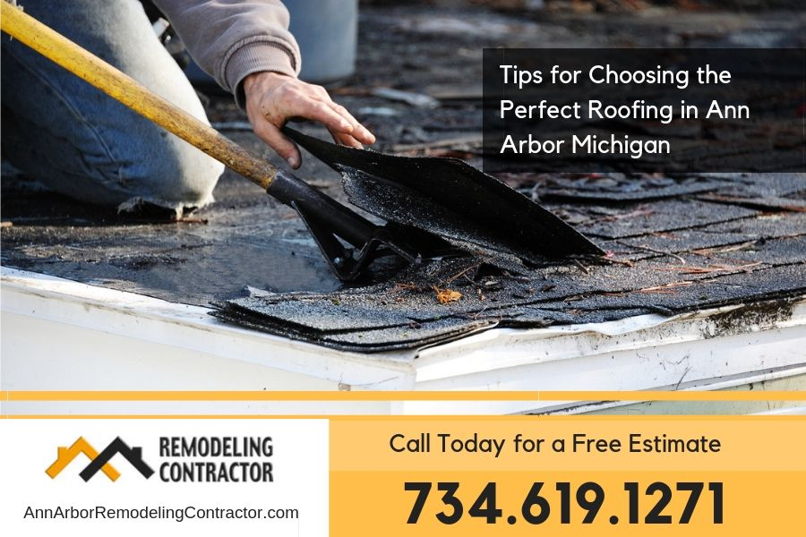 Tips for Choosing the Perfect Roofing in Ann Arbor Michigan