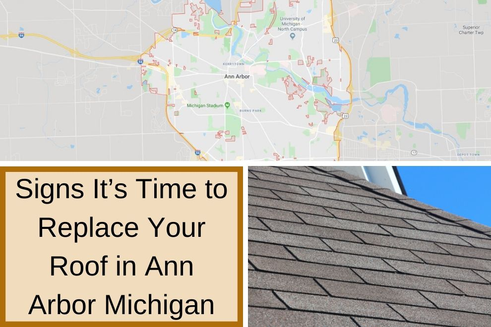 Signs It's Time to Replace Your Roof in Ann Arbor Michigan